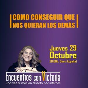 Encuentros Con Victoria Octubre